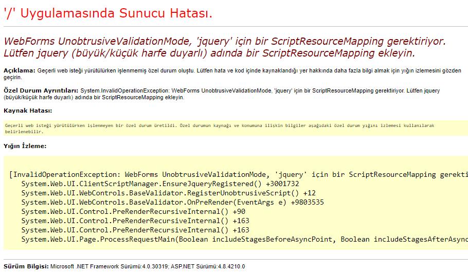 WebForms UnobtrusiveValidationMode, 'jquery' için bir ScriptResourceMapping gerektiriyor. Lütfen jquery (büyük/küçük harfe duyarlı) adında bir ScriptResourceMapping ekleyin.
