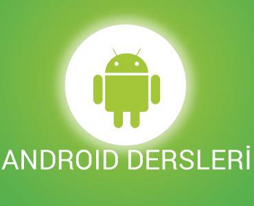 android geliştirme dersleri
